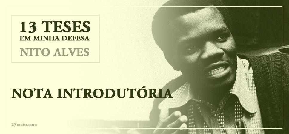 """As """"13 Teses em Minha Defesa"""" - Nota Introdutória"""