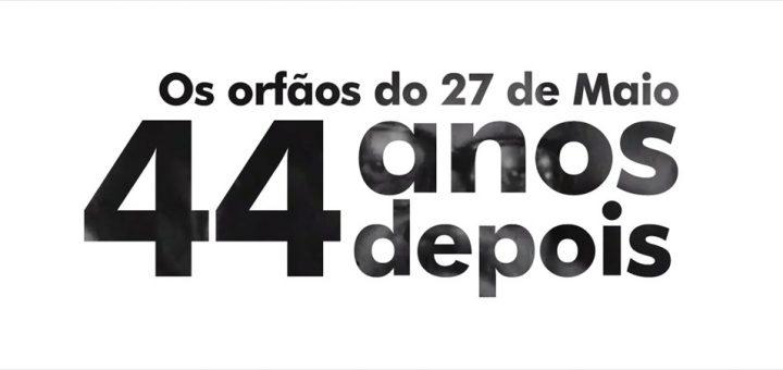 27 de Maio - 44 Anos
