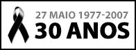 27 de Maio - 30 anos