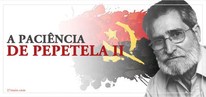 A paciência de Pepetela II
