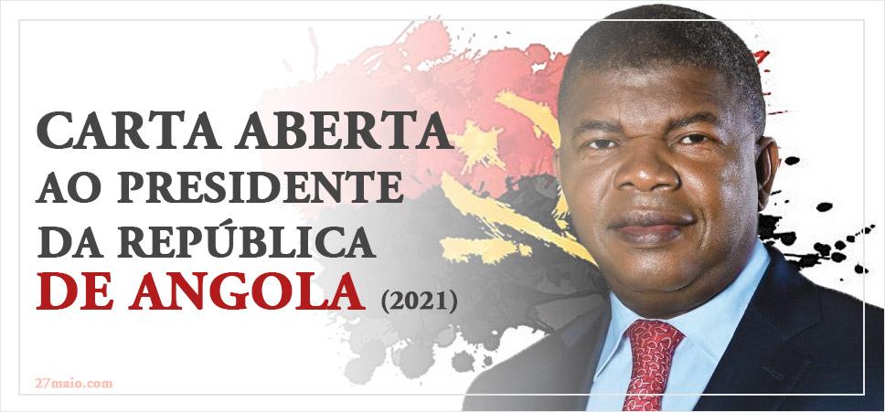 Carta aberta ao Presidente da República de Angola (2021)