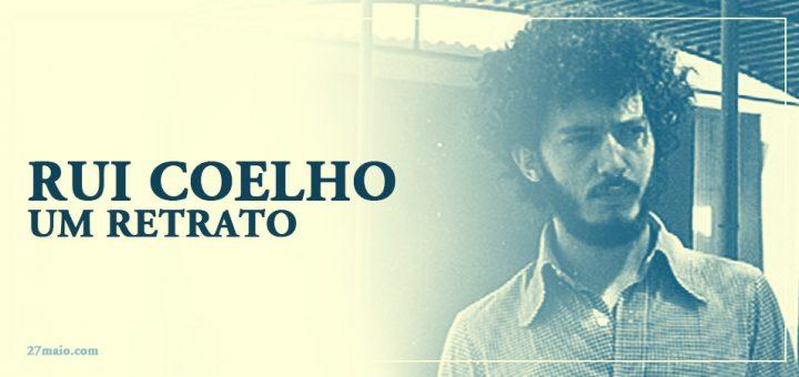 Rui Coelho - Um Retrato